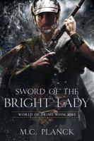 Sword of the Bright Lady - MC Planck 2014