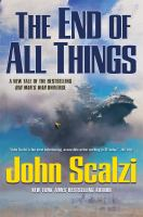 john scalzi - End of All Things 2015